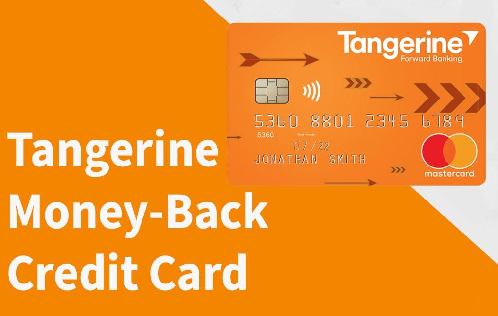 Tangerine Money Back Mastercard Credit Card